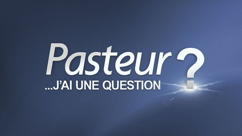 Visuel de l'émission Pasteur ? J'ai une question
