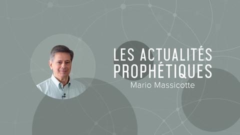 Visuel de l'émission Les actualités prophétiques