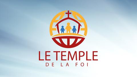 Visuel de l'émission Le Temple de la foi
