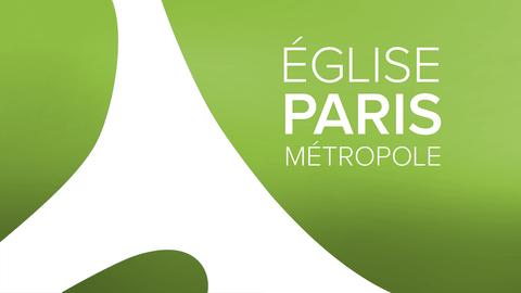 Visuel de l'émission Église Paris Métropole