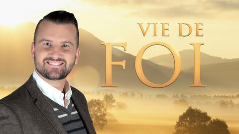 Visuel de l'émission Vie de Foi