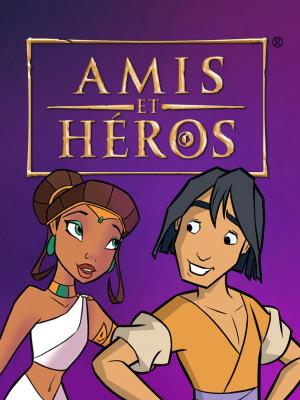 Amis et Héros
