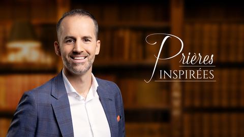 Visuel de l'émission Prières inspirées