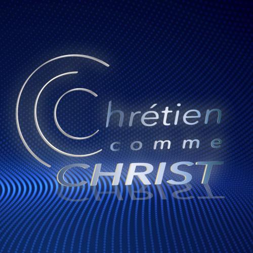 CCC - Chrétien Comme Christ