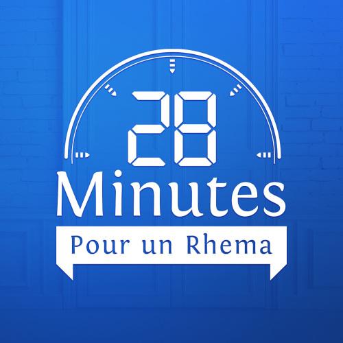 28 minutes pour un Rhéma