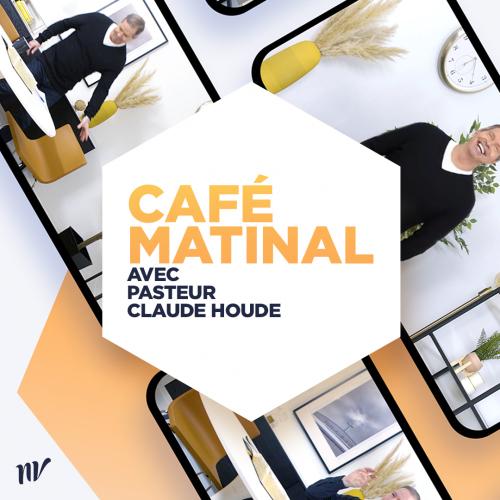 Café Matinal - Nouvelle Vie