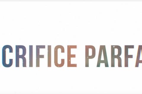 Sacrifice parfait (lyric video)