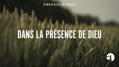 Dans la présence de Dieu