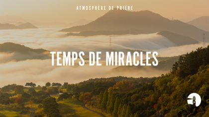 Temps de miracles (Time of miracles)