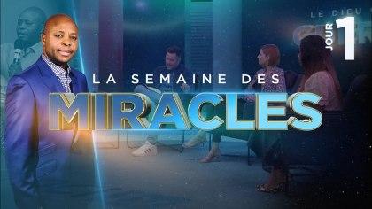 JOUR 1 : Le Dieu qui GUÉRIT ► La Semaine des Miracles (Avec Fofy Ndelo)