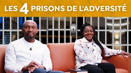 Les 4 prisons de l'adversité